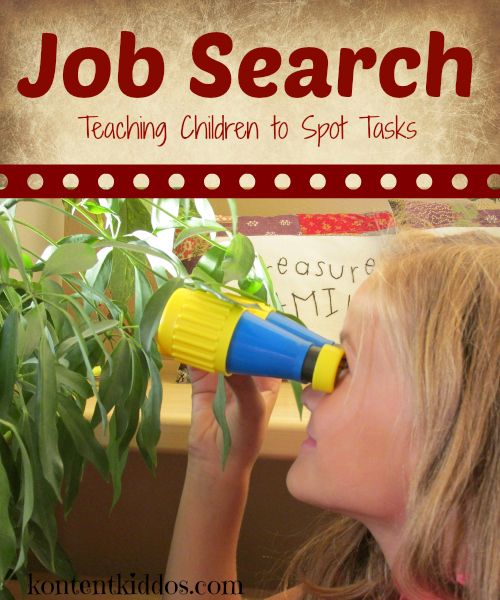 Teach children to spot tasks that need to be completed