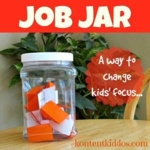 Job Jar –a way to change kids' focus