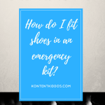 Emergency Kit – Shoes!