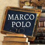 Meet Marco Polo at Dinner Tonight!