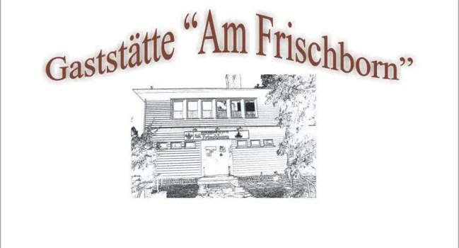 """Vereinsgaststätte """"Am Frischborn"""""""