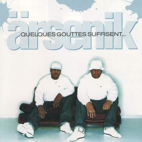 Album Rap français : Arsenik - Quelques gouttes suffisent
