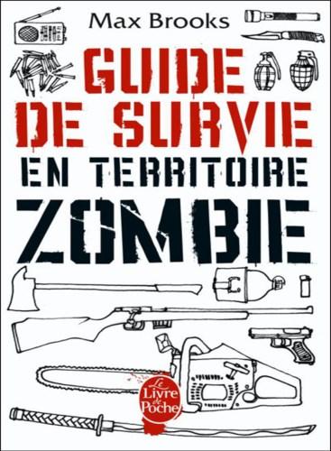 Livres de survie - Guide de survie en territoire zombie Max Brooks