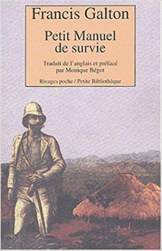 Livres de survie - Petit Manuel de Survie Francis Galton