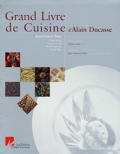 Livres de cuisine pour homme - Grand Livre de Cuisine d'Alain Ducasse
