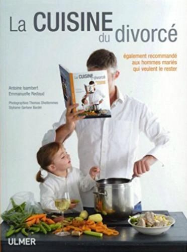 Livres de cuisine pour homme - La cuisine du divorc
