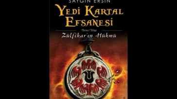 Zülfikar'ın Hükmü (Saygın Ersin) ve Yedi Kartal Efsanesi
