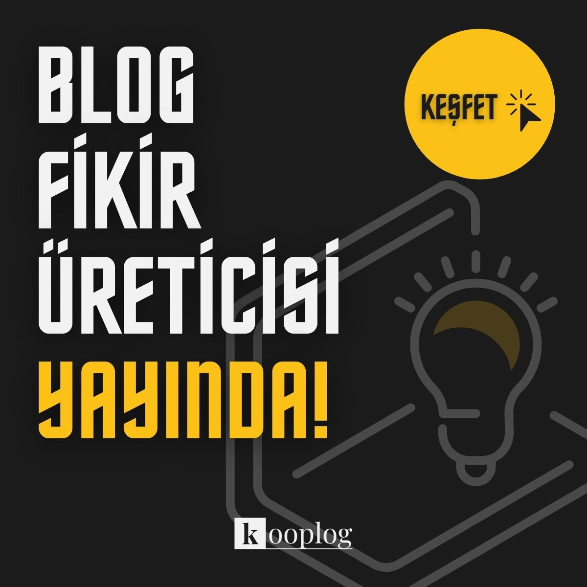 blog fikir üreticisi