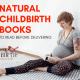 3 natural childbirth books to read before delivering