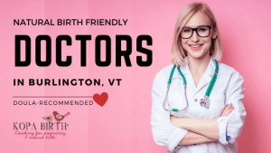Natural Birth Friendly Doctors Burlington VT - Image