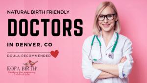 Natural Birth Friendly Doctors Denver CO - Image