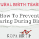 Natural Birth Tearing How to Prevent Tearing During Birth