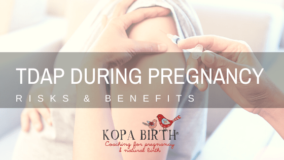 Tdap during pregnancy - risks & benefits
