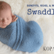 benefits risks and when to stop swaddling