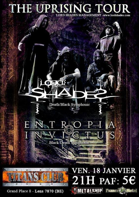 Lord Shades + Entropia Invictus à Lens (BE)