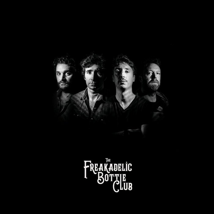New Album The Freakadelic Bottle Club 2020