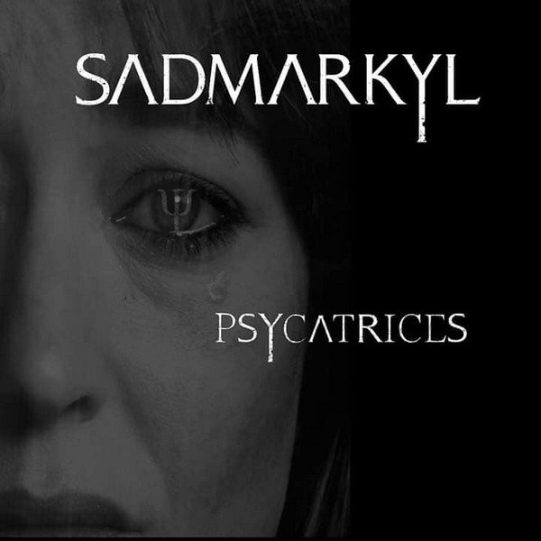 Sadmarkyl EP Psycatrices