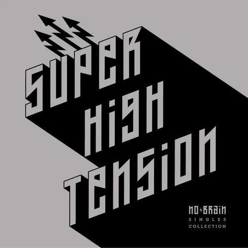 no brain, super high tension