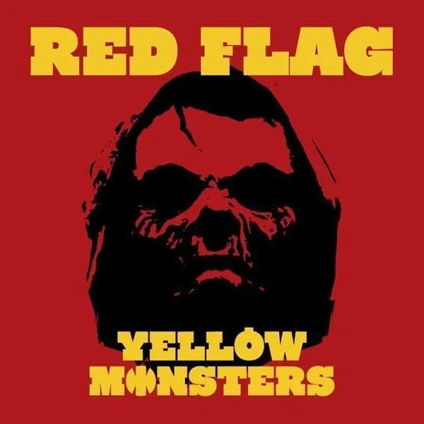 yellow monsters red flag