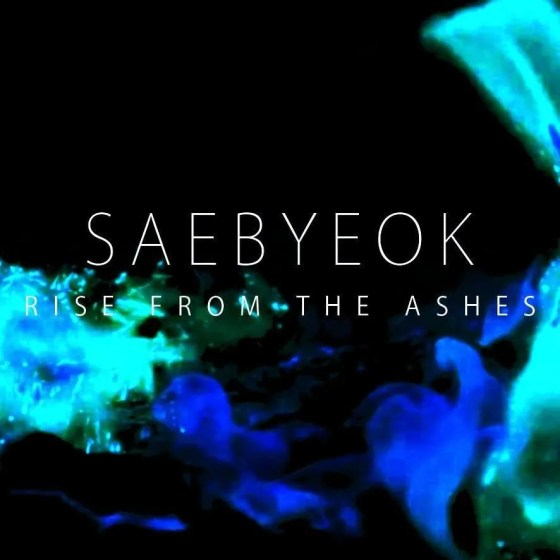 saebyeok rise from the ashes