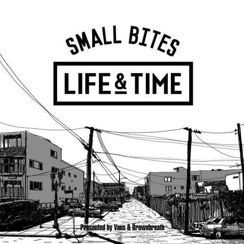 life and time small bites