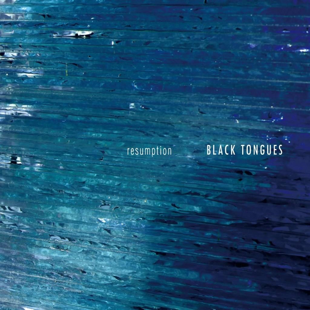 black tongues resumption