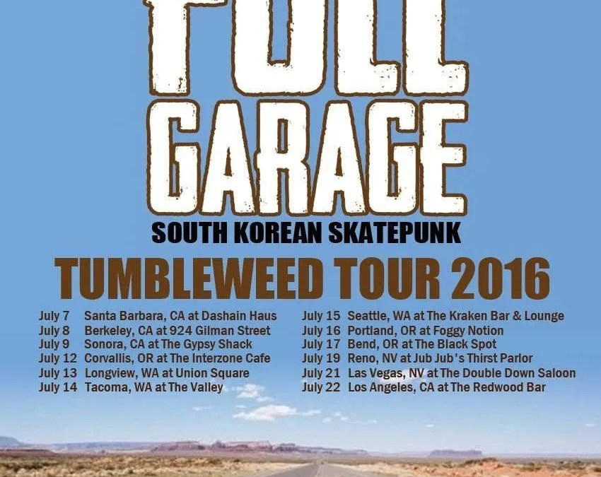 Full Garage US West Coast Tumbleweed Tour Starts July 7th