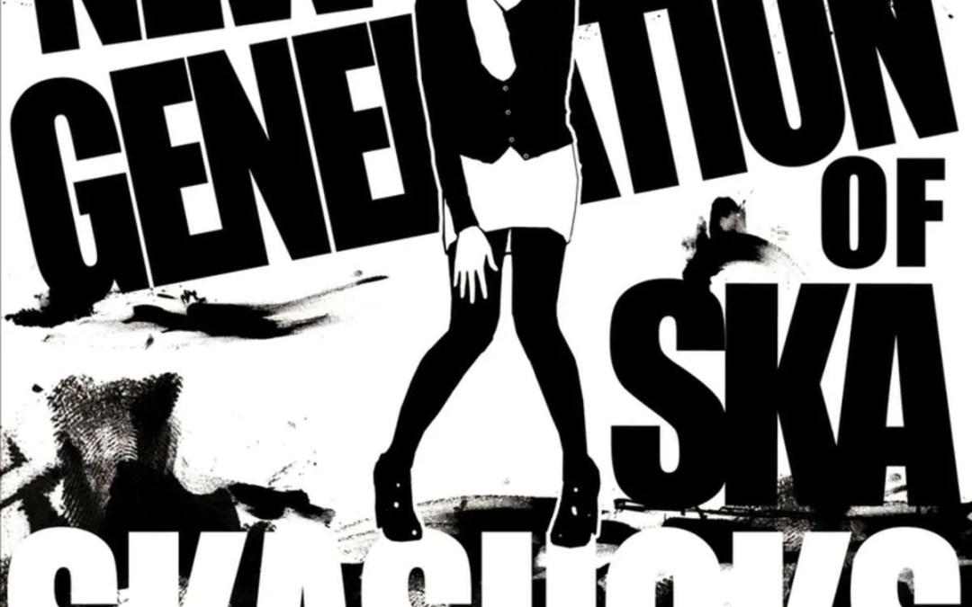 Skasucks : New Generation of Ska