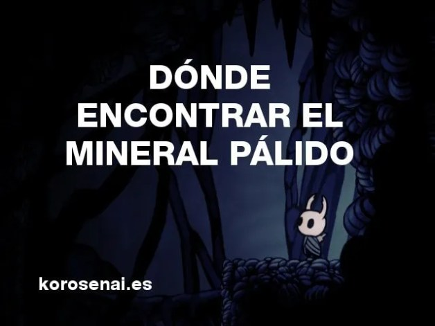 Hollow Knight Mineral Pálido