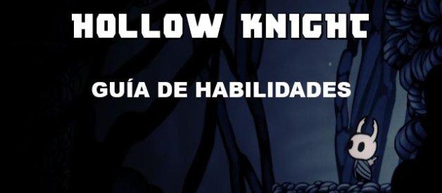 Hollow Knight Habilidades