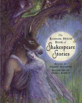 The Random House Book of Shakespeare Stories (Random House Book of...)