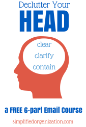 Declutter Your Head: A Free 6-Part Email Course