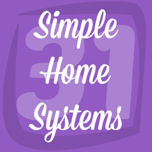 simple ways I streamline common tasks in our home
