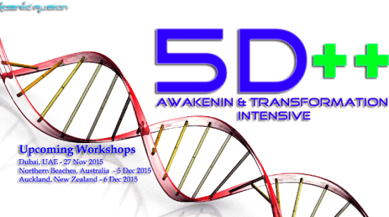 Kosmic Fusion® – 5D++ AwaKeNiN & TrANsForMaTioN Intensive Workshop Northern Beaches NSW Australia - [October  November2015] - Kosmic Fusion - Home of Quantum Vortex Energy® October  November 2015 Dubai Sydney Australia Auckland New Zealand