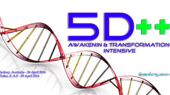 Kosmic Fusion ® – 5D++ AwaKeNiN & TrANsForMaTioN Intensive Workshop in Australia & Dubai – [April 2016]
