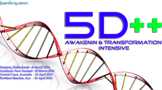 Kosmic Fusion ® – 5D++ AwaKeNiN & TrANsForMaTioN Intensive Workshop in Haarlem - Netherlands, Australia & New Zealand – [March & April 2016]