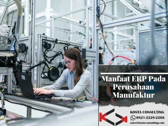 Manfaat ERP perusahaan Manufaktur, erp manufaktur, idempiere