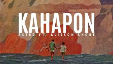 Photo of ASTRO Ft Alisson Shore – KAHAPON Lyrics