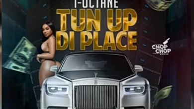 Photo of I-Octane – Tun Up Di Place