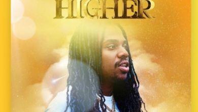 Photo of Jahmiel – Higher Lyrics