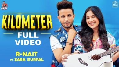 Photo of R Nait – Kilometer Lyrics