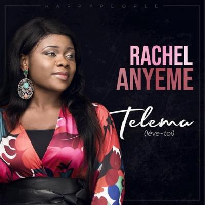 Rachel Anyeme - Telema (Lève-Toi) lyrics