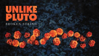 Photo of Unlike Pluto – Broken String Lyrics