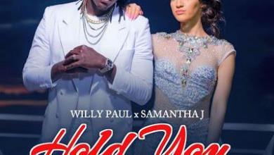 Photo of WILLY PAUL & SAMANTHA J – HOLD YUH Lyrics