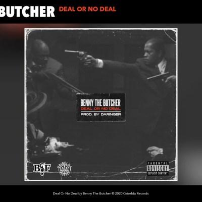 Benny The Butcher – Deal Or No Deal Lyrics