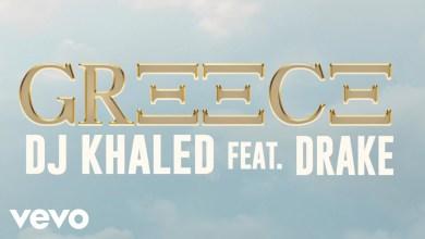 Photo of DJ Khaled Ft Drake – Greece Lyrics