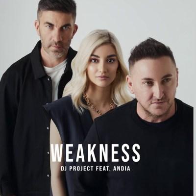 DJ Project Ft Andia – Weakness Lyrics