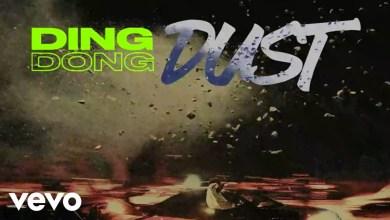 Photo of Ding Dong – Dust Lyrics