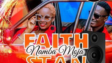 Photo of FAITHSTAN – Namba Moja Lyrics