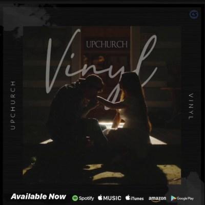 Upchurch – Vinyl lyrics